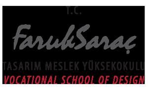 FARUK SARAC VOCATIONAL SCHOOL OF DESIGN